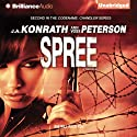 Spree: A Thriller: Chandler Series (       UNABRIDGED) by J. A. Konrath, Ann Voss Peterson Narrated by Angela Dawe