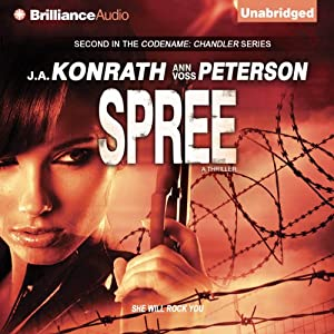 Spree: A Thriller: Chandler Series | [J. A. Konrath, Ann Voss Peterson]