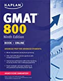 Kaplan GMAT 800: Advanced Prep for Advanced Students (Perfect Score Series)