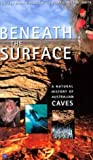 img - for Beneath the Surface: A Natural History of Australian Caves by Elery Hamilton-Smith (2003-10-31) book / textbook / text book