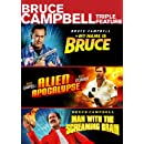 Bruce Campbell Triple Feature (Alien Apocalypse / Man with the Screaming Brain / My Name Is Bruce)