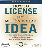 img - for How to License Your Million Dollar Idea: Everything You Need to Know to Turn a Simple Idea Into a Million Dollar Payday, 2nd Edition book / textbook / text book