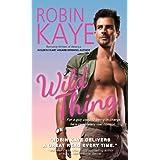 Wild Thing ~ Robin Kaye