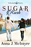 Sugar Rush (Unlocked Hearts Book 4)
