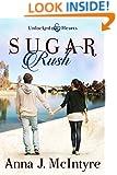 Sugar Rush (Unlocked Hearts Book 4)