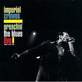 Preachin' The Blues Live!