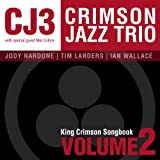 King Crimson Songbook, Vol. 2
