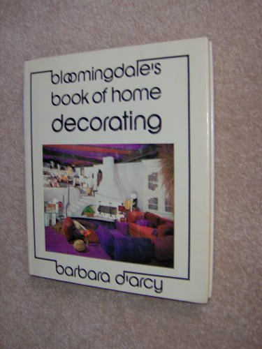 Bloomingdale's Book of Home Decorating