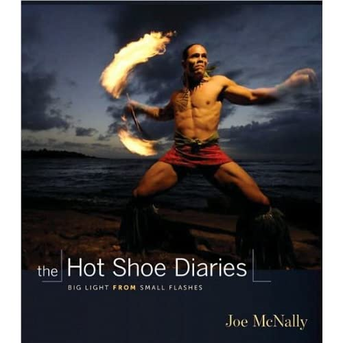 Joe McNally's The Hot Shoe Diaries