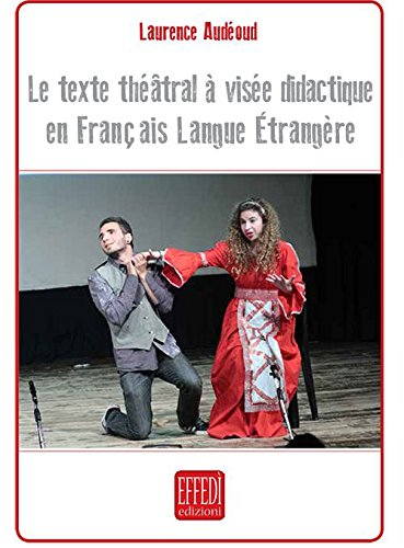 Le texte théatral à visée didactique en français langue étrangère