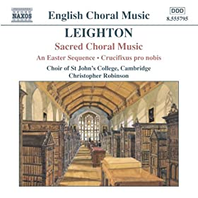 Leighton: Easter Sequence (An) / Crucifixus Pro Nobis