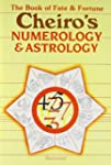 Cheiro's Numerology and Astrology: Th...