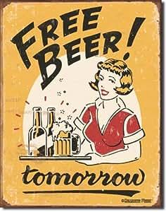 Free Beer Tomorrow Distressed Retro Vintage Tin Sign