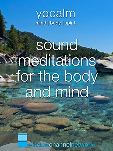 Sound Meditations for the body and mind
