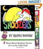 Snoozers : 7 Short Short Bedtime Stories for Lively Little Kids