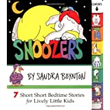 Snoozers: 7 Short Short Bedtime Stories for Lively Little Kidsby Sandra Boynton