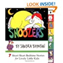 Snoozers : 7 Short Short Bedtime Stories for Lively Little Kids