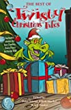 img - for The Best of Twisty Christmas Tales: Edited by Peter Friend, Eileen Mueller & A.J.Ponder. Includes stories by Joy Cowley, David Hill, Dave Freer & Lyn McConchie (Volume 2) book / textbook / text book