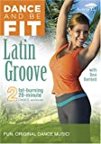 Dance & Be Fit: Latin Groove [DVD] [Import]