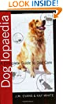 Doglopaedia: A Complete Guide to Dog...
