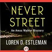 Never Street | Loren D. Estleman