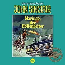Maringo, der Höllenreiter (John Sinclair - Tonstudio Braun Klassiker 83) Hörspiel von Jason Dark Gesprochen von:  div.