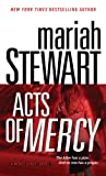 Acts of Mercy: A Mercy Street Novel (0345506146) by Mariah Stewart