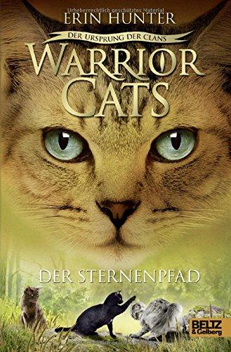 Warrior Cats - Der Ursprung der Clans. Der Sternenpfad: V, Band 6 das Buch von Erin Hunter - Preis vergleichen und online kaufen
