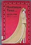Heartbreak Tango: A Serial (052512263X) by Manuel Puig