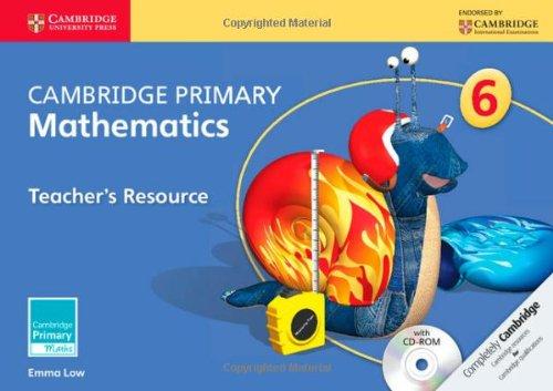 Cambridge Primary Mathematics Stage 6 Teacher's Resource with CD-ROM (Cambridge International Examinations)