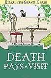 Death Pays a Visit (A Myrtle Clover Mystery) (Volume 7) by Craig, Elizabeth Spann (2014) Paperback