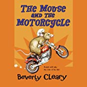 The Mouse and the Motorcycle | [Beverly Cleary]