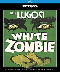 White Zombie: Kino Classics' Remastered Edition [Blu-ray]