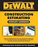 img - for DEWALT Construction Estimating Complete Handbook (Dewalt Professional Reference) (Edition 1) by American Contractors Educational Services [Paperback(2009  ] book / textbook / text book