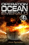 Ilkka Remes Operation Ocean Emerald (Luke Baron Adventures)