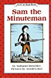 Sam the Minuteman (An I Can Read Book, Level 3) (006020480X) by Benchley, Nathaniel