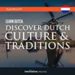 Learn Dutch: Discover Dutch Culture & Traditions |  Innovative Language Learning LLC
