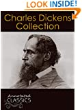 Charles Dickens: Collection of 150 Classic Works with analysis and historical background (Annotated and Illustrated) (Annotated Classics)