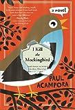 img - for I Kill the Mockingbird book / textbook / text book