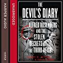 The Devil's Diary: Alfred Rosenberg and the Stolen Secrets of the Third Reich Audiobook by Robert K Wittman, David Kinney Narrated by P. J. Ochlan