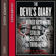 The Devil's Diary: Alfred Rosenberg and the Stolen Secrets of the Third Reich | Livre audio Auteur(s) : Robert K Wittman, David Kinney Narrateur(s) : P. J. Ochlan