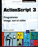 ActionScript 3 - Programmer image, son et vido