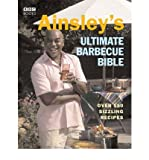Ainsley's Ultimate Barbecue Bible by Harriott, Ainsley ( Author ) ON Apr-07-2005, Paperback