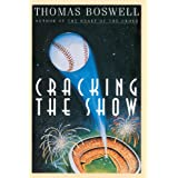 Cracking the Show ~ Thomas Boswell