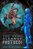 img - for The Hero Cleanup Protocol book / textbook / text book