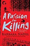 A Passion for Killing (Inspector Ikmen Mysteries) Barbara Nadel