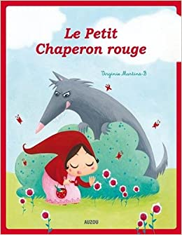 Amazon.fr - Le Petit Chaperon rouge - Virginie Martins-B - Livres