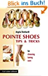 POINTE SHOES: Tips and Tricks (Englis...