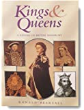 Kings and Queens: A History of British Monarchy