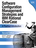 img - for Software Configuration Management Strategies and IBM Rational ClearCase: A Practical Introduction (2nd Edition) book / textbook / text book